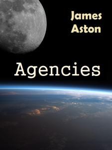 """""""Agencies"""" by James Aston"""